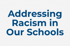 Addressing Racism in Our Schools
